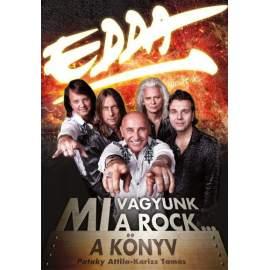 Edda Művek - Mi vagyunk a rock... - A KÖNYV